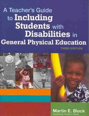 A Teacher's Guide to Including Students with Disabilites in General Physical Education, Third Edition 3rd Edition 9781557668356 1557668353