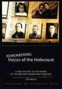 Remembering: Voices of the Holocaust 1st Edition 9780786719228 0786719222