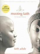 Meeting Faith 1st Edition 9780393326734 039332673X