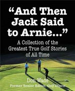 And Then Jack Said To Arnie 0 9780762419081 0762419083