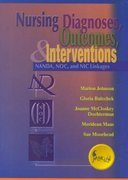 Nursing Diagnoses, Outcomes, and Interventions 0 9780323012126 0323012124