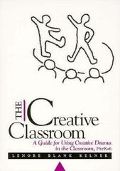 The Creative Classroom 1st Edition 9780435086282 0435086286