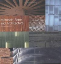 Materials, Form, and Architecture 0 9780300095791 0300095791