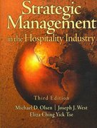 Strategic Management in the Hospitality Industry 3rd Edition 9780131196629 0131196626