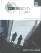 Criminology Today 3rd edition 9780131777101 0131777106