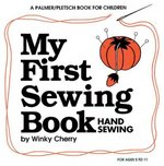My First Sewing Book 0 9780935278293 093527829X