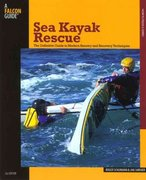 Sea Kayak Rescue 2nd edition 9780762743285 076274328X