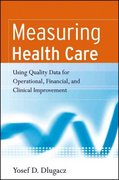 Measuring Health Care 1st Edition 9780787983833 0787983837