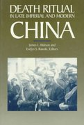 Death Ritual in Late Imperial and Modern China 0 9780520071292 0520071298