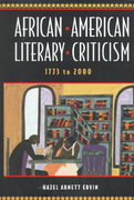 African-American Literary Criticism, 1773-2000 1st edition 9780805716832 0805716831