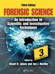 Forensic Science 3rd Edition 9781420064933 1420064932