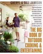 The Big Book of Outdoor Cooking and Entertaining 0 9780060737849 0060737840