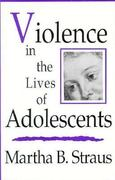 Violence in the Lives of Adolescents 0 9780393701869 0393701867
