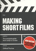 Making Short Films 2nd edition 9781845208035 184520803X