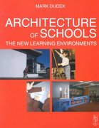 Architecture of Schools: The New Learning Environments 0 9780750635851 0750635851