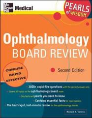 Ophthalmology Board Review: Pearls of Wisdom, Second Edition 2nd edition 9780071464390 0071464395