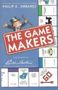 The Game Makers 0 9781591392699 1591392691
