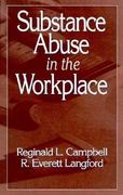 Substance Abuse in the Workplace 1st Edition 9780873711319 0873711319
