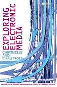 Exploring Electronic Media 1st edition 9781405150552 1405150556