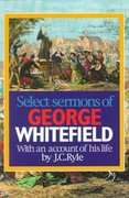 Select Sermons of George Whitefield 0 9780851514543 0851514545