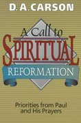 A Call to Spiritual Reformation 1st Edition 9780801025693 0801025699
