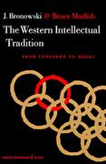The Western Intellectual Tradition 1st Edition 9780061330018 0061330019