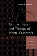 On the Theory and Therapy of Mental Disorders 0 9781135930295 1135930295