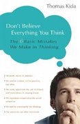 Don't Believe Everything You Think 0 9781591024088 1591024080