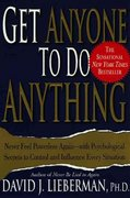 Get Anyone to Do Anything 1st edition 9780312270179 0312270178