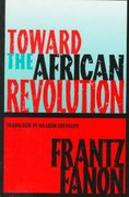 Toward the African Revolution 1st Edition 9780802130907 0802130909