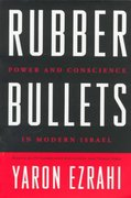 Rubber Bullets 1st edition 9780520214163 0520214161