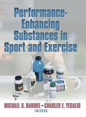 Performance-Enhancing Substances in Sport and Exercise 1st edition 9780736036795 0736036792