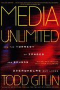 Media Unlimited, Revised Edition 0 9780805086898 0805086897