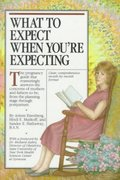What to Expect When You're Expecting 2nd edition 9780894808296 089480829X