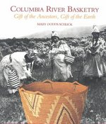 Columbia River Basketry 0 9780295972893 0295972890