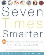 Seven Times Smarter 1st edition 9780609805091 0609805096