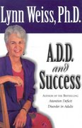 A. D. D. and Success 1st edition 9780878339945 0878339949