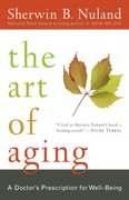 The Art of Aging 1st Edition 9780812975413 0812975413