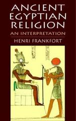 Ancient Egyptian Religion 1st Edition 9780486144955 048614495X