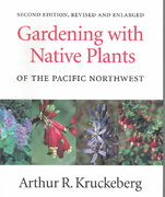 Gardening with Native Plants of the Pacific Northwest 2nd edition 9780295974767 0295974761