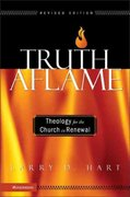 Truth Aflame 1st Edition 9780310259893 0310259894