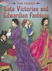 Late Victorian and Edwardian Fashions 0 9780486444581 0486444589