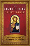 The Orthodox Study Bible 1st Edition 9780718003593 0718003594