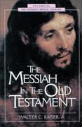 The Messiah in the Old Testament 1st Edition 9780310200307 031020030X
