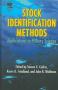 Stock Identification Methods 2nd edition 9780121543518 012154351X