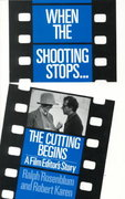 When The Shooting Stops ... The Cutting Begins 0 9780306802720 0306802724
