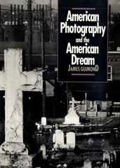 American Photography and the American Dream 1st Edition 9780807843086 0807843083