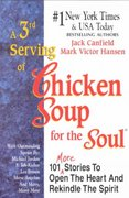 A 3rd Serving of Chicken Soup for the Soul 1st edition 9781558743793 1558743790