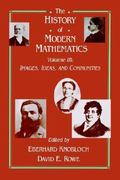 The History of Modern Mathematics 3rd edition 9780125996631 0125996632