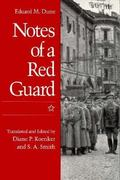 NOTES OF A RED GUARD 1st Edition 9780252062773 0252062779